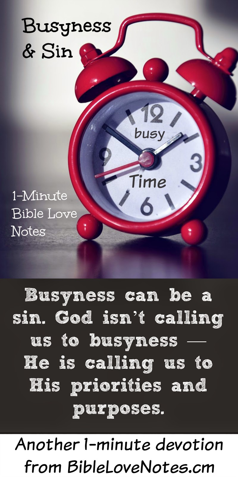When busyness becomes sin, being too busy