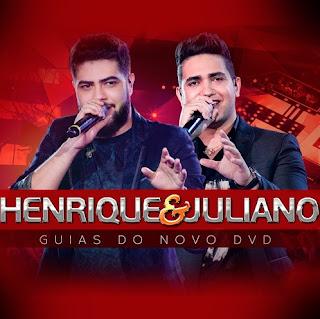 Baixar Henrique e Juliano – Todo Mundo Tem (2017)