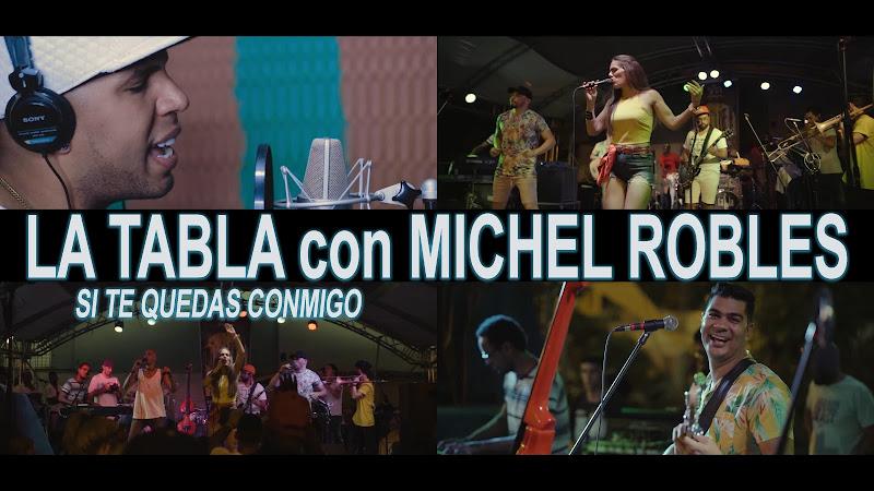 La Tabla & Michel Robles - ¨Si te quedas conmigo¨ - Videoclip. Portal Del Vídeo Clip Cubano