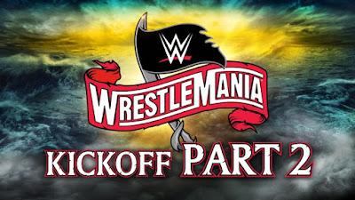 WWE WrestleMania 36 2020 Part 02 KickOFF WEBRip 720p 300Mb x264