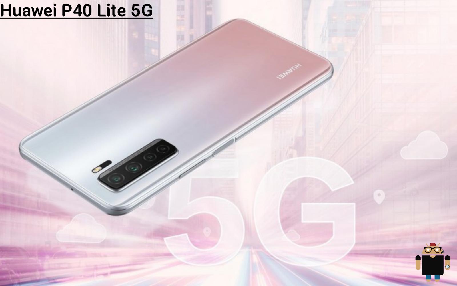 الإعلان رسميًا عن الهاتف Huawei P40 Lite 5G مع تصميم ومواصفات مألوفة في أوروبا