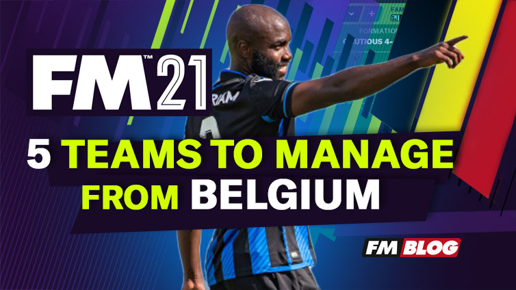 Belgian Teams to Manage in Football Manager 2021