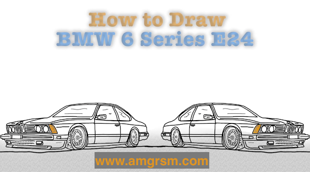 How to Draw BMW 6 Series (E24) Step by Step
