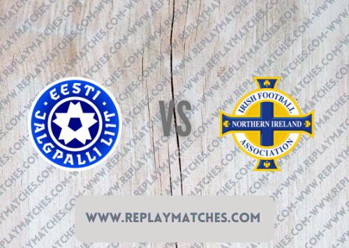 Estonia vs Northern Ireland -Highlights 05 September 2021