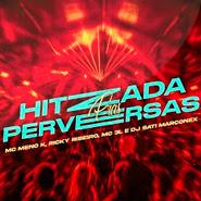 Hitzada Pras Perversas – MC Meno K