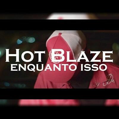 Hot Blaze - Enquanto Isso (2021) [Download]
