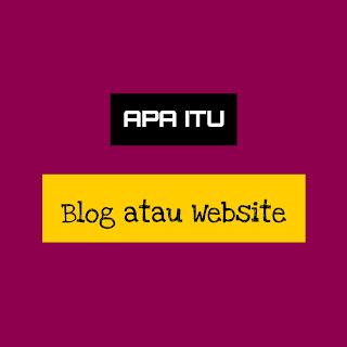 Blog atau Website