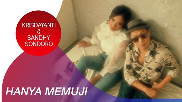 Lirik lagu Krisdayanti Hanya Memuji feat Sandhy Sondoro