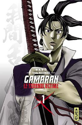 Gamaran le tournoi ultime tome 1 le spin off aux éditions Kana