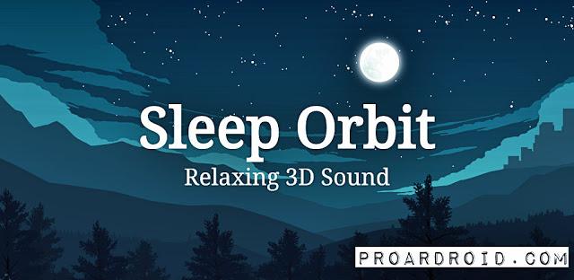 تطبيق الاسترخاء الأصوات Sleep Orbit v1.8.1 للأندرويد مجاناً logo