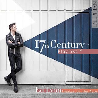 17th Century Playlist - Ed Lyon - Delphian