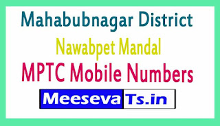 Nawabpet Mandal MPTC Mobile Numbers List Mahabubnagar District in Telangana State