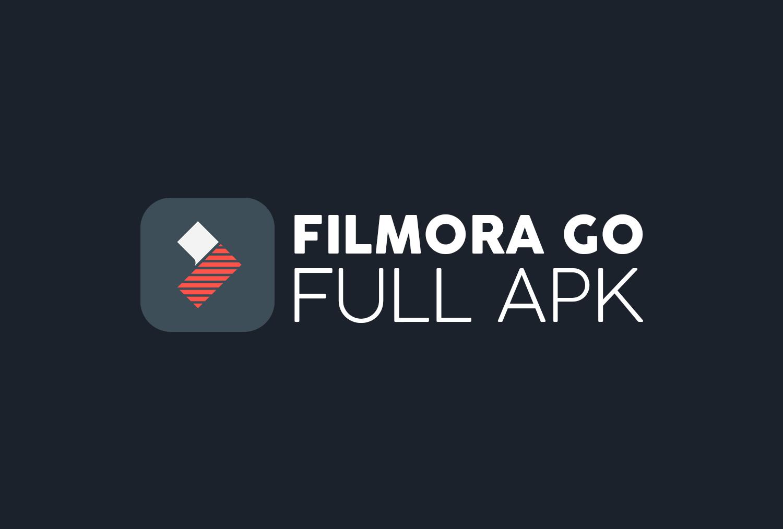 FILMORA GO MOD Full APK Free Download