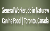 General Worker Job in Naturaw Canine Food | Toronto, Canada