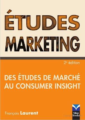 Télécharger Livre Gratuit Etudes marketing - Des études de marché au consumer insight pdf