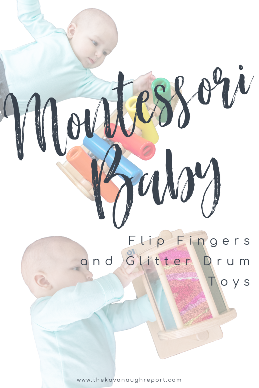 A look at two Montessori friendly baby toys - the glitter drum and flip fingers