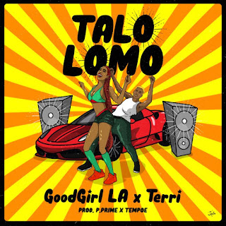 "December is about to get liti liti as new rave of the moment GoodGirl LA teams up with Starboy Terri as they unlock this new jam tagged ""Talo Lomo"" produced by P.Prime x Tempoe."