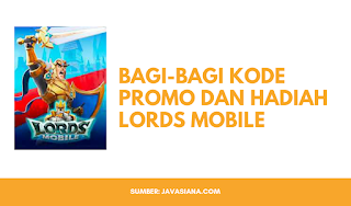 Kode Promo Lords Mobile