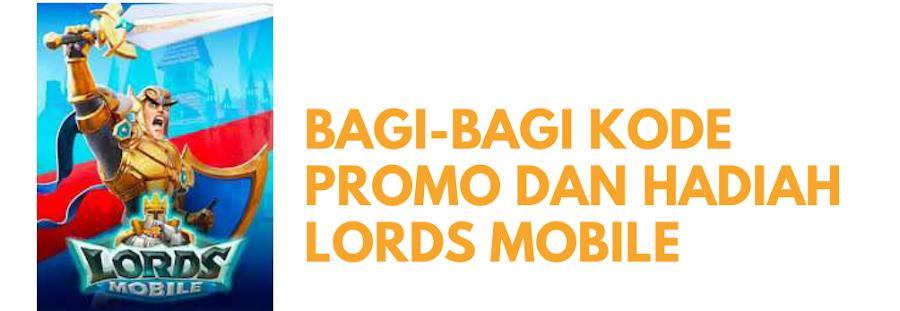 Kode Promo Lords Mobile Terbaru 2020 Segera Dapatkan Disini