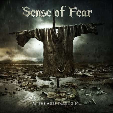 "SENSE OF FEAR: ""As The Ages Passing By"""
