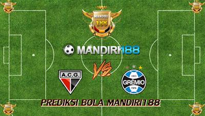 AGEN BOLA - Prediksi Atletico Goianiense vs Gremio Porto Alegre 3 Agustus 2017