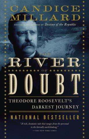 River of Doubt by Candice Millard - book cover