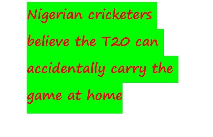 Нигерия крикетчилери T20 кокусунан үйдө оюн көтөрө алат деп ишенишет