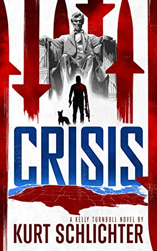 Crisis (Kelly Turnbull Book 5)
