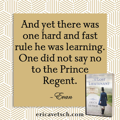 """Book cover of The Lost Lieutenant; quote: """"And yet there was one hard and fast rule he was learning. One did not say no to the Prince Regent."""" - Evan"""