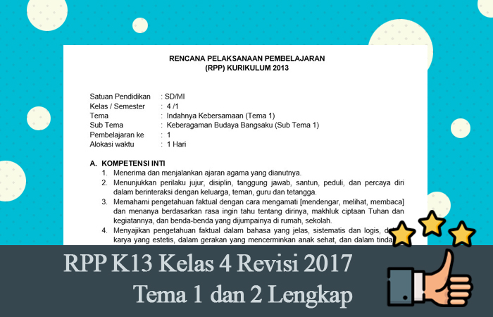 RPP K13 Kelas 4 Revisi 2017 Tema 1 dan 2 Lengkap