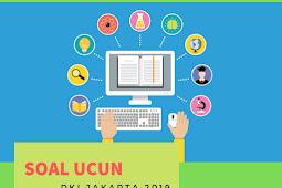 Download Soal UCUN DKI Jakarta Tahun 2019 Tahap 2 IPA