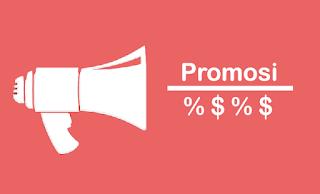 Kegiatan Promosi : Pengertian, Definisi, Tujuan, Jenis, dan Contoh Promosi