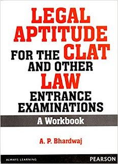 Legal Aptitude for the CLAT and other Law Entrance Examinations: A Workbook, 1e