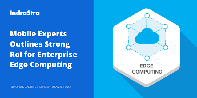 Mobile Experts Outlines Strong RoI for Enterprise Edge Computing