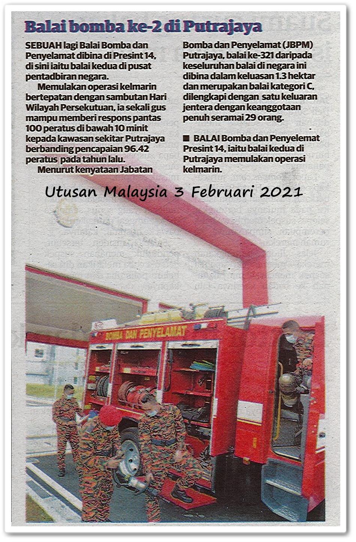 Balai bomba ke-2 di Putrajaya - Keratan akhbar Utusan Malaysia 3 Februari 2021