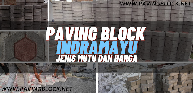 Paving Block Indramayu Produsen, Supplier dan Jasa Pasang