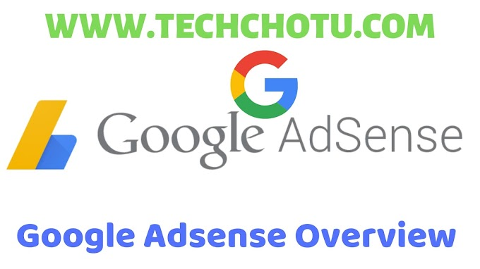 Google Adsense Overview