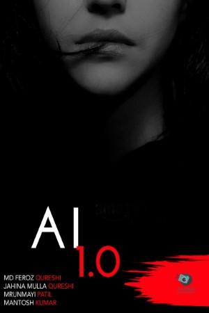 Download AI 1.0 (2021) Hindi Movie 480p | 720p | 1080p WEBRip 350MB | 1GB