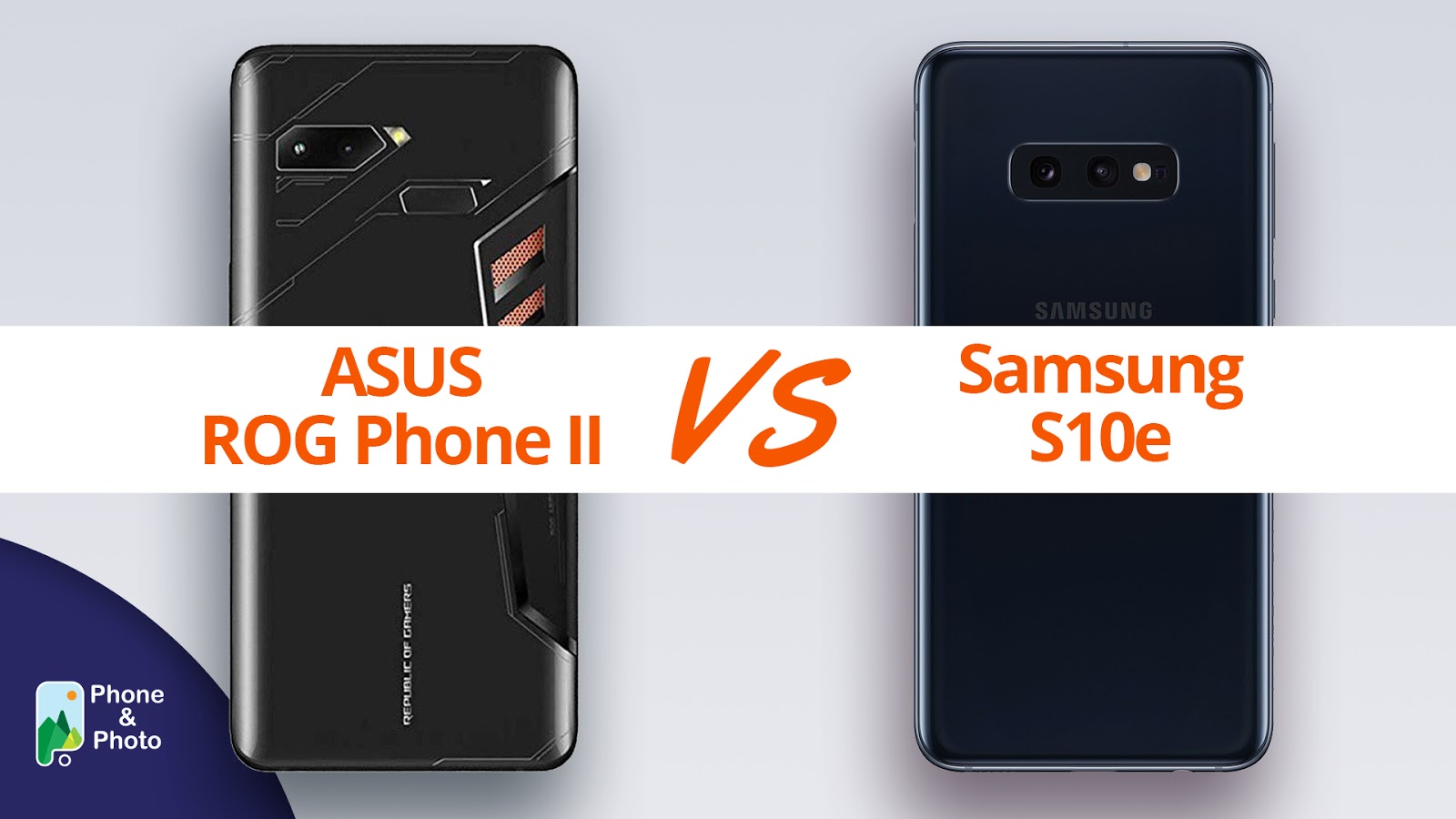 Asus ROG Phone II vs Samsung Galaxy S10e Review/ Specifications