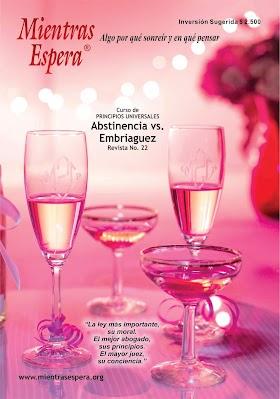 Audio Revista No. 22 ABSTINENCIA VS EMBRIAGUEZ