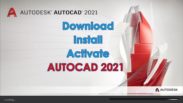 Download AutoCAD 2021 Full & Hướng dẫn cài đặt chi tiết