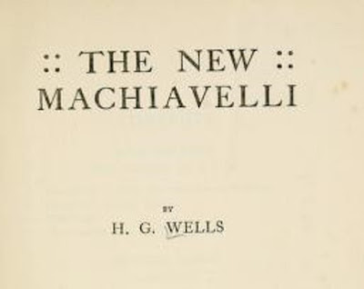 The new Machiavelli by H. G. Wells