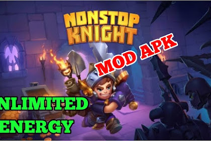 Nonstop Knight 2 Mod Apk 1.7.5 (Unlimited Energy) Latest Version