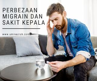 Perbezaan Migrain dan Sakit Kepala, Penyebab Jenis dan Punca