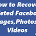 How to Recover Deleted Facebook Messages,Photos and Videos