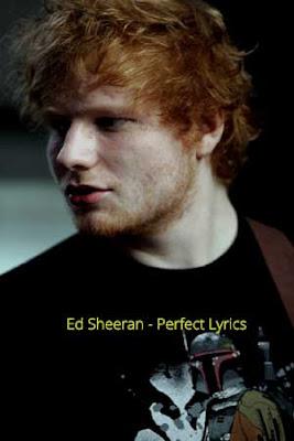 Ed Sheeran - Perfect Lyrics
