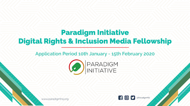 The Paradigm Initiative Digital Rights and Digital Inclusion Media Fellowship 2020