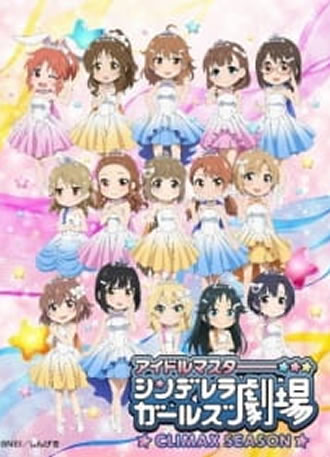 Cinderella Girls Gekijou: Climax Season Legendado