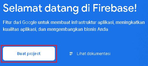Pembuatan Projek Baru Di Firebase