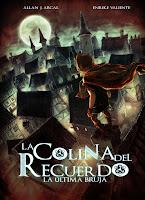 """Portada del cómic """"La colina del recuerdo: La última bruja"""", de Allan J. Arcal y Enrike Valiente"""
